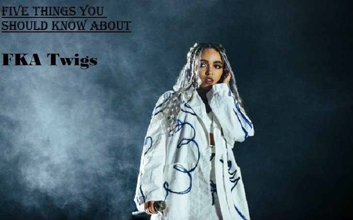 Five Things You Should Know about FKA Twigs