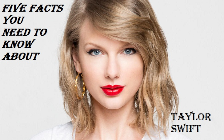 Taylor Swift Five Facts: Know about her Awards, Houses, Album, Collection, and more