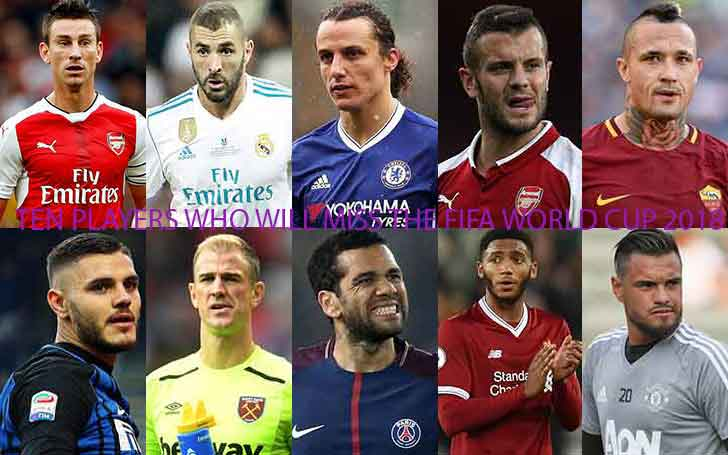 Ten Players Who Will Miss the FIFA World Cup 2018, Know the List